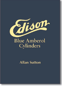 Edison Blue Amberol Cylinders - Complete Discography