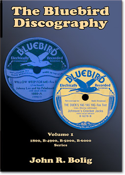 RCA Victor 78 Records: The Bluebird Discography, by John R. Bolig