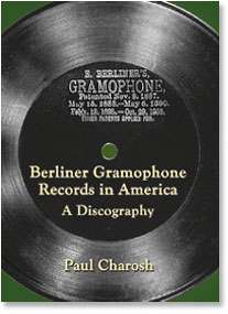 Berliner Gramophone Records Discography - Paul Charosh
