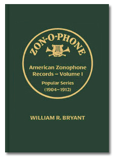 American Zonophone 78 Records - Discography - William R. Bryant